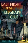 Last Night at the Telegraph Club by Malinda Lo book cover